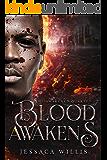 Blood Awakens: A Dystopian Post-Apocalyptic Adventure (The Awakened Book 1)