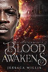 Blood Awakens: A Dystopian Post-Apocalyptic Adventure (The Awakened Book 1) Kindle Edition