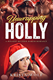 Unwrapping Holly - A Holiday Reverse Harem Romance (English Edition)