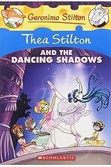 Thea Stilton and the Dancing Shadows: 14 (Geronimo Stilton) Paperback