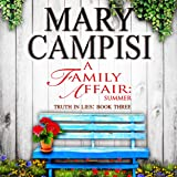 A Family Affair: Summer: Truth in Lies, Book 3