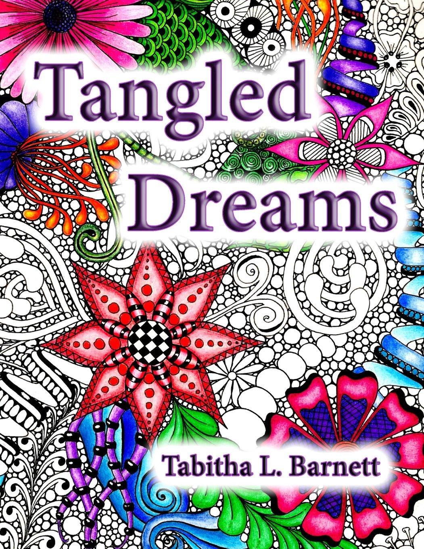 Download Tangled Dreams: Tabby's Tangled Art (Volume 1) PDF