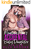 Mountain Man's Accidental Baby Daughter (A Mountain Man's Baby Romance)