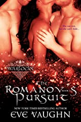 The Romanov's Pursuit (Warlocks Book 1)