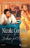 Sedução por Vingança (Harlequin Rainhas do Romance Histórico Livro 7)