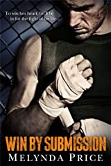 Win by Submission (Against the Cage Book 1) Kindle Edition