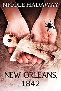 New Orleans 1842 (Tales From the Dandridge Estate)