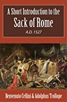 A Short Introduction To The Sack Of Rome A.D.