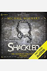 Shackled: An Aldoran Chronicles Prequel Audible Audiobook