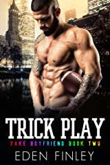 Trick Play (Fake Boyfriend Book 2) Kindle Edition