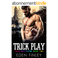 Trick Play (Fake Boyfriend Book 2) (English Edition)
