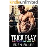 Trick Play (Fake Boyfriend Book 2)
