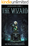 The Wizard (Dungeon Core Book 1)