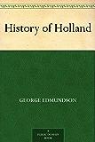 History of Holland (English Edition)