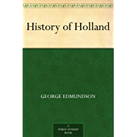 History of Holland (English Edition)
