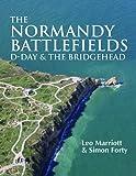 The Normandy Battlefields: D-Day & the Bridgehead