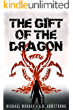 The Gift of the Dragon: A Gripping Technological Thriller