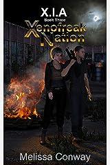 Xenofreak Nation, Book Three: XIA Kindle Edition