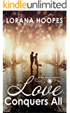 Love Conquers All (Contemporary Multi-racial Christian romance): A Star Lake Romance #3