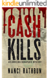 Cash Kills (Angelina Bonaparte Mysteries Book 2)