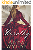 Dorothy ( A Madcap Regency Romance ) (The Fairweather Sisters Book 3)