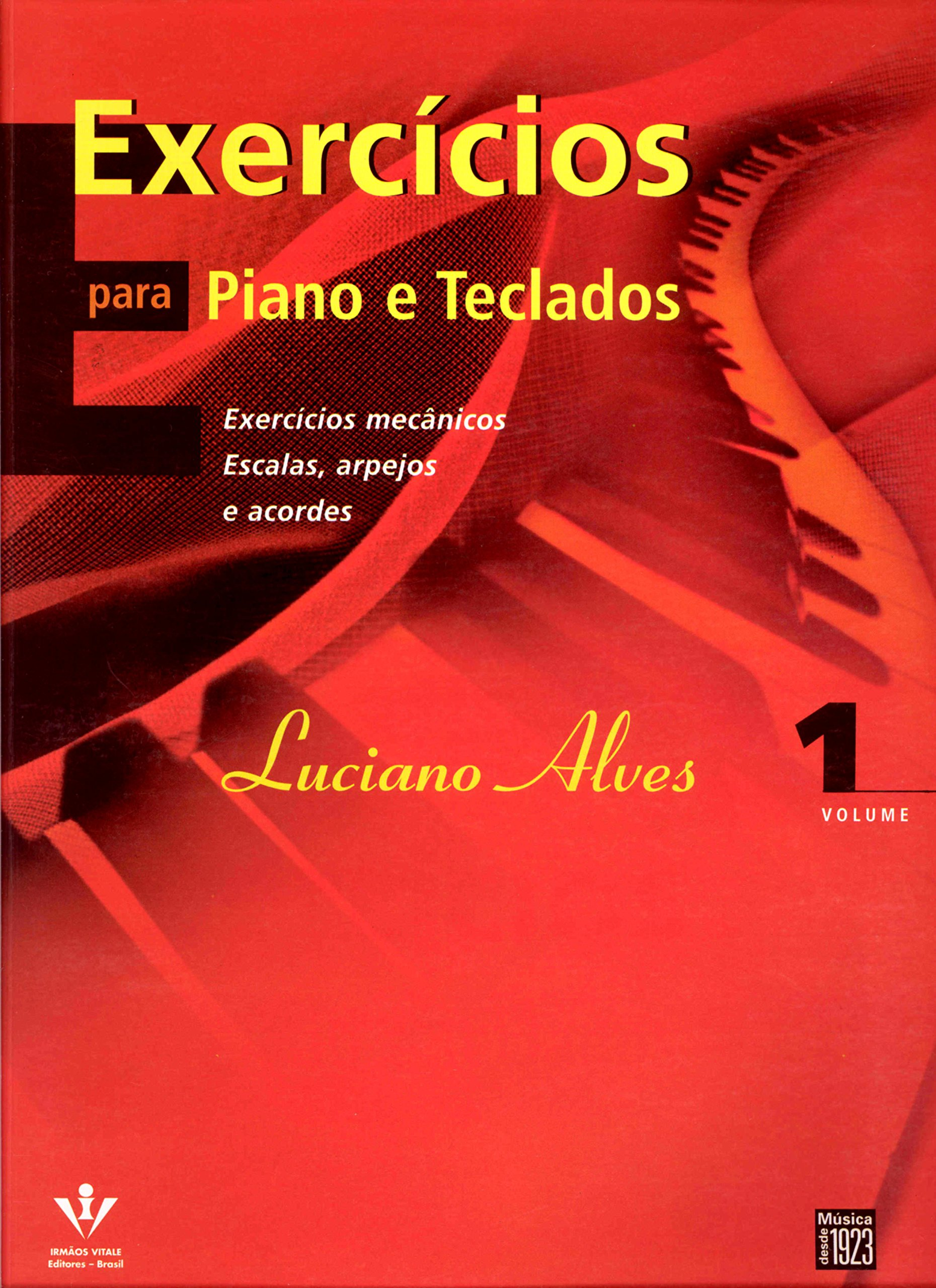 Exercícios Para Piano e Teclados (Portuguese Brazilian) Paperback – 2005