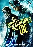 All Superheroes Must Die [Import]