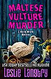 Maltese Vulture Murder (Merry Wrath Mysteries Book 13)