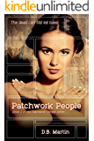 Patchwork People: The dead can still talk. A dark mystery and suspense thriller. (Patchwork People series Book 2)