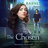 The Chosen: Knight's Academy, Book 3