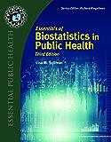 Essentials of Biostatistics in Public Health (Essential Public Health)