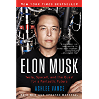 Elon Musk: Tesla, SpaceX, and the Quest for a Fantastic Future (English Edition)