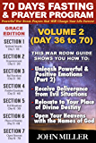 70 Days Fasting and Prayer Program (Grace Edition): Powerful War Room Prayers That Will Change Your Life Forever — Volume 2 — Day 36 to 70 (70 Days Fasting and Prayer Grace Edition Series)
