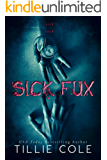 SICK FUX (English Edition)
