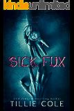 SICK FUX (English Edition)