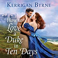 How to Love a Duke in Ten Days: Devil You Know, Book 1