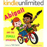 """Books for Kids: """"ABIGAIL AND THE JUNGLE ADVENTURE"""" (Teaches your kid to explore the world, Funny, Values eBook, Animal Habitats, Sleep, Preschool, Early ... Magical Bicycle Book 1) (English Edition)"""