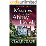 Mystery at the Abbey Hotel: An utterly addictive cozy mystery novel (An Eve Mallow Mystery Book 5)