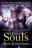 Dance of Souls (Best Intentions) (Best Intentions Series Book 2)