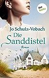 Die Sanddistel: Roman