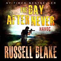 Havoc: The Day After Never, Book 7