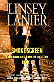 Smoke Screen (A Miranda and Parker Mystery Book 7)