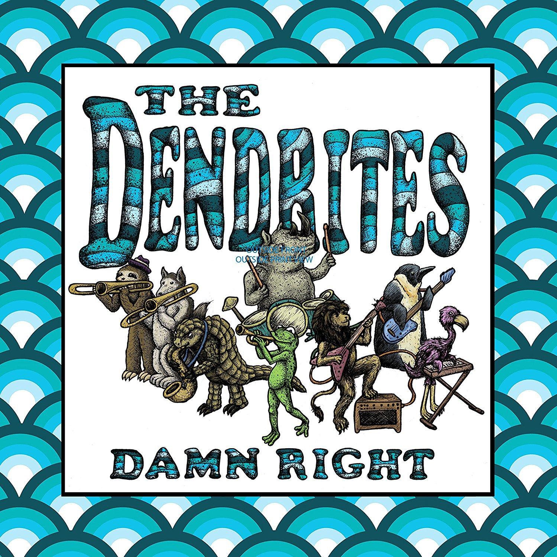 Vinilo : Dendrites - Damn Right (LP Vinyl)