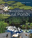 Building Natural Ponds: Create a