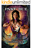 Past Due (Good Intentions Book 4)