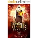 Mage Tasked (Elemental Task Force Book 1)