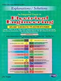 Explanations / Solutions An Integrated Course In Electrical Engineering (With About 15,000 Objective Type Questions & Answers)