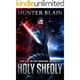 Holy Sheoly: Preternatural Chronicles Book 6 (The Preternatural Chronicles)