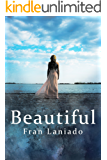 Beautiful: A Tale of Beauties and Beasts