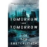 Tomorrow and Tomorrow